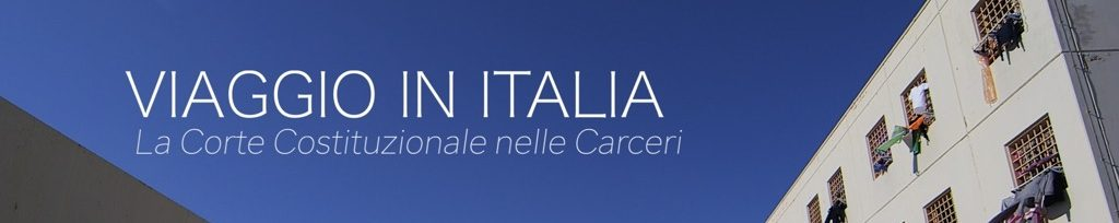 Viaggio in Italia: la Corte Costituzionale nelle carceri In onda su RAI 1 domenica 9 giugno